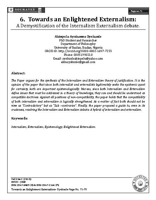 Towards an Enlightened Externalism: A Demystification of the Internalism Externalism debate