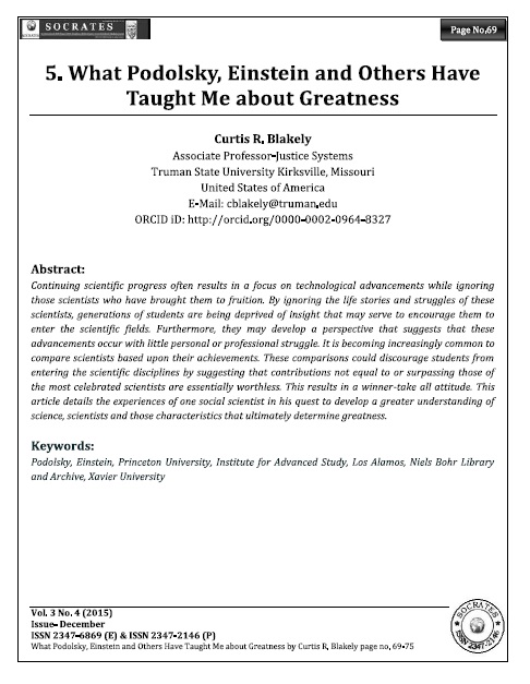 What Podolsky, Einstein and Others Have Taught Me about Greatness