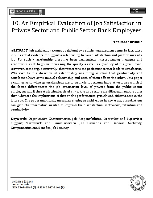 An Empirical Evaluation of Job Satisfaction in Private Sector and Public Sector Bank Employees